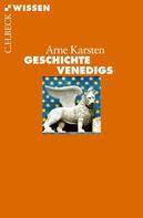 Arne Karsten: Geschichte Venedigs ★★★★