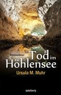 Ursula M. Muhr: Tod im Höhlensee ★★★★★