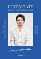 Juan Avellaneda: Poténciate