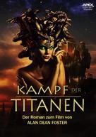 Alan Dean Foster: KAMPF DER TITANEN