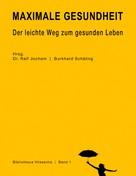 Dr. Ralf Jochem: Maximale Gesundheit