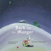 Jack and the Manger - A Christmas Jack Tale (Unabridged)