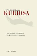 Friedhold Bauer: Kuriosa