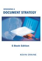 Kevin Craine: Designing a Document Strategy