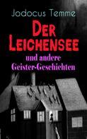 Jodocus Temme: Der Leichensee und andere Geister-Geschichten ★★