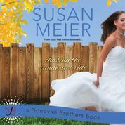 The Donovan Brothers, Book 2: Chasing the Runaway Bride (Unabridged)
