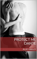 Allie Kinsley: Protect me - Dante ★★★★