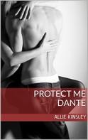 Allie Kinsley: Protect me - Dante ★★★★