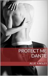 Protect me - Dante - Band 4