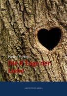 Pietro Fortini: Die 8 Tage der Liebe