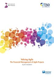 Valuing Agile - The Financial Management of Agile Projects