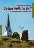 Friedhelm Hengsbach: Gottes Volk im Exil