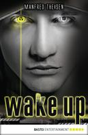 Manfred Theisen: Wake up ★★★★