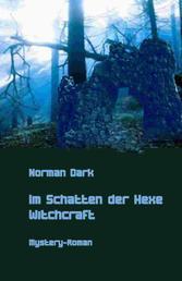 Im Schatten der Hexe - Witchcraft