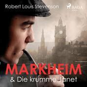 Markheim & Die krumme Janet (Ungekürzt)