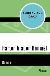 Harter blauer Himmel - Roman