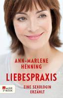 Ann-Marlene Henning: Liebespraxis ★★★★