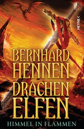 Drachenelfen - Himmel in Flammen - Drachenelfen Band 5 - Roman