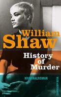 William Shaw: History of Murder ★★★★