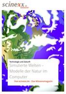 Nadja Podbregar: Simulierte Welten