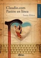 Sonia Ehlers: Claudio.com Pasión en línea