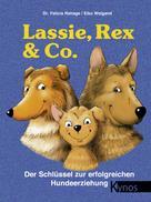 Dr. Felicia Rehage: Lassie, Rex & Co. ★★★★