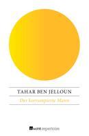 Tahar Ben Jelloun: Der korrumpierte Mann ★★★★★