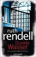 Ruth Rendell: Dunkle Wasser ★★★★