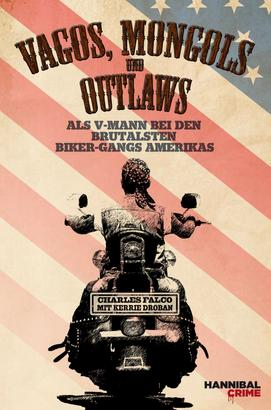 Vagos, Mongols und Outlaws