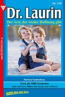 Patricia Vandenberg: Dr. Laurin 150 – Arztroman ★★★★★