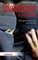 Johannes Kandel: Islamismus in Deutschland ★★★