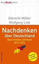 Nachdenken über Deutschland - Das kritische Jahrbuch 2013 / 2014