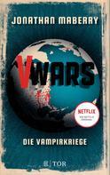 Jonathan Maberry: V-Wars. Die Vampirkriege