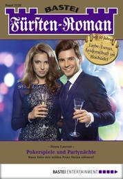 Fürsten-Roman - Folge 2520 - Pokerspiele und Partynächte