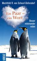 Mechthild R. von Scheurl-Defersdorf: Ein Paar - ein Wort ★★★★