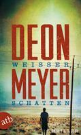 Deon Meyer: Weißer Schatten ★★★★