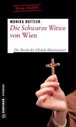 Die Schwarze Witwe von Wien - Kriminalgeschichte