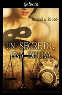 Manuela Riobó: Un secreto, una deuda