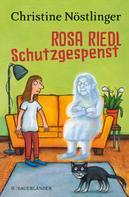 Christine Nöstlinger: Rosa Riedl Schutzgespenst ★★★★