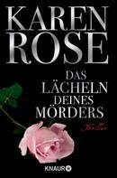 Karen Rose: Das Lächeln deines Mörders ★★★★★