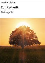 Zur Ästhetik - Philosophie