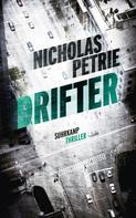 Nicholas Petrie: Drifter ★★★★★