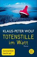 Klaus-Peter Wolf: Totenstille im Watt ★★★★