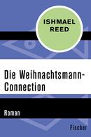 Ishmael Reed: Die Weihnachtsmann-Connection ★