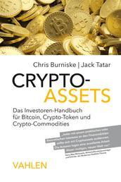 Crypto-Assets - Das Investoren-Handbuch für Bitcoin, Krypto-Token und Krypto-Commodities