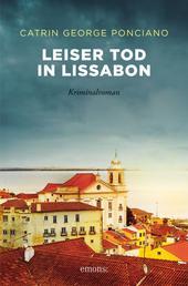 Leiser Tod in Lissabon - Kriminalroman