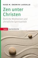 Hugo M. Enomiya-Lassalle: Zen unter Christen