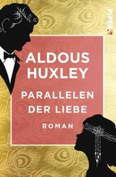Parallelen der Liebe - Roman