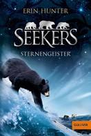 Erin Hunter: Seekers. Sternengeister ★★★★