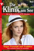 Britta Winckler: Die Klinik am See 5 – Arztroman ★★★★